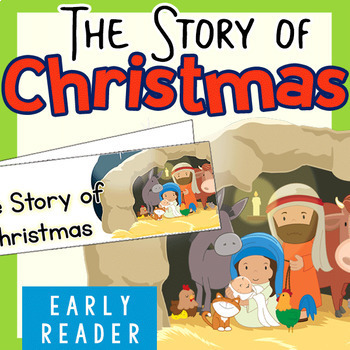 Christmas Early Reader: The Story of Christmas