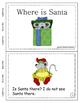 Christmas Easy Reader: Where is Santa?