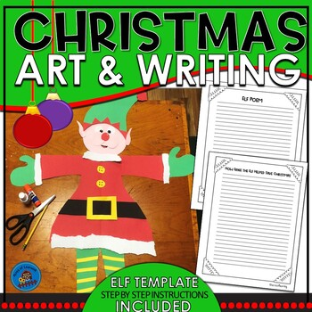 Christmas Elf Art and Writing Project