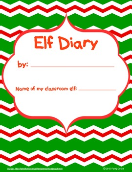 Christmas ~ Elf Diary & Elf Writing Contract with 5 activities