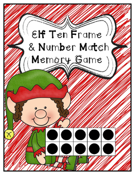 Christmas Elf Ten Frame & Number Matching Games
