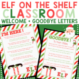 Christmas Elf on the Shelf Arrival Welcome and Goodbye Letter for Class