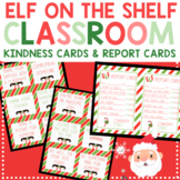 Christmas Elf on the Shelf Report Cards, Kindness Cards, &