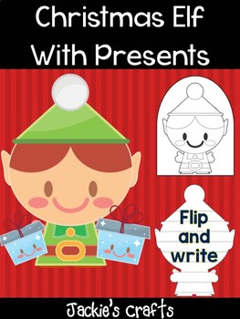 Christmas Elf with Presents - Jackie's Crafts, Winter Activities, Christmas