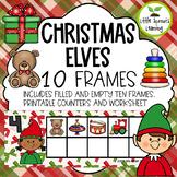 Christmas Elves Ten Frames (includes worksheet)