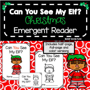 "Christmas Emergent Reader - ""Can You See My Elf?"" Classroom Elf Booklet"