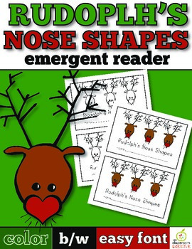 Christmas Emergent Reader: Rudolph's Nose Shapes