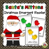 Christmas Emergent Reader and Story Web Santa's Mittens
