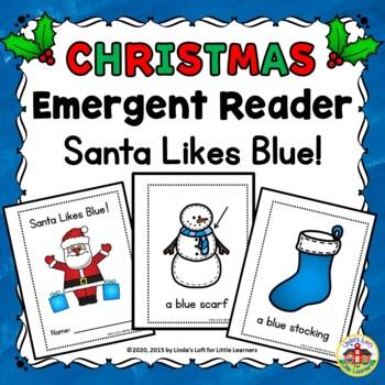 Christmas Emergent Reader Santa Likes Blue