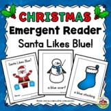 Christmas Emergent Reader and Story Web: Santa Likes Blue