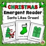Christmas Emergent Reader and Story Web: Santa Likes Green