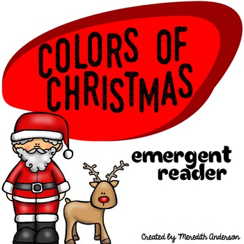 Christmas Emergent Reader: The Colors of Christmas