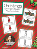 Christmas Emergent Reader - The North Pole
