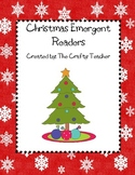 Christmas Emergent Readers to read and color- 30 pages!