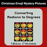 Christmas Emoji: Converting Radians To Degrees - Math Myst