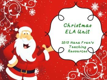 Christmas English Language Arts Unit