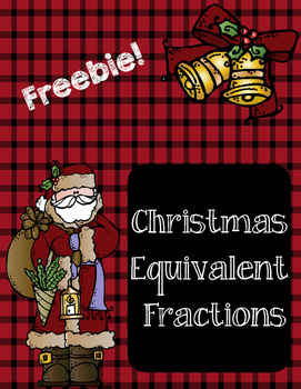 Christmas Equivalent Fractions Freebie