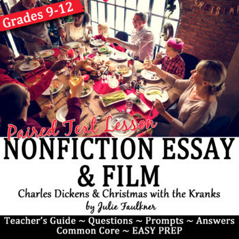Christmas Charles Dickens's Essay Nonfiction Lesson & Paired Film for Teens