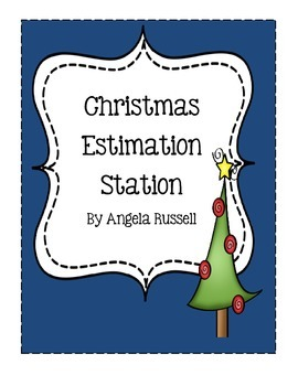 Christmas Estimation Stations