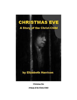 Christmas Eve - A Story of the Christ-child