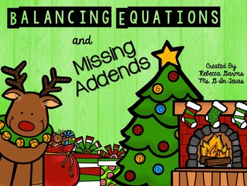 Christmas Eve Balancing Equations and Missing Addends Task Cards and Scoot