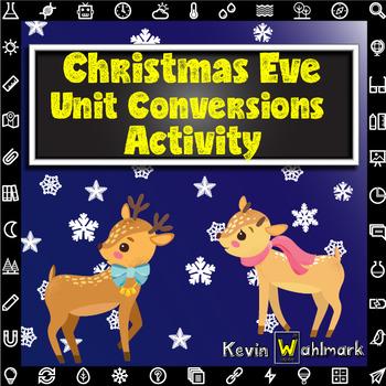 Christmas Eve Unit Conversions Activity