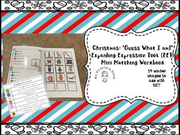 Christmas:  Expanding Expression Tool (EET) Matching Mini Workbook