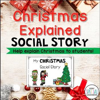 Christmas Explained {Social Story}