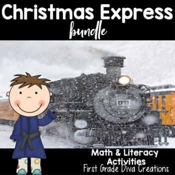 Christmas Express Bundle   Literacy and Math Activities