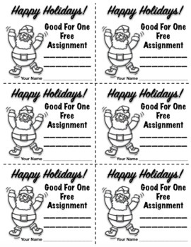 Christmas FREEBIE:  Good For One Free Assignment