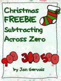 Christmas FREEBIE Subtracting Across Zero
