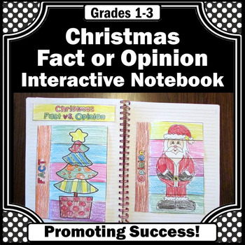 Christmas Literacy Centers Interactive Notebook Fact or Op