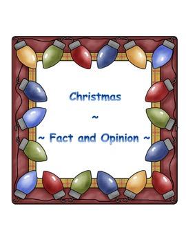 Christmas ~ Fact or Opinion