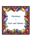 Christmas ~ Fact or Opinion