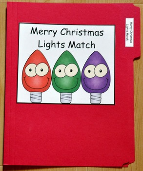 """Christmas File Folder Game--""""Merry Christmas Lights Match"""""""