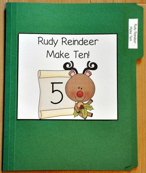 "Christmas File Folder Game--""Rudy Reindeer Make Ten"""