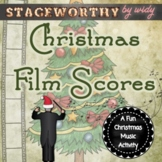 Christmas Music Game: Film Scores A Holiday Music Mini-Unit & Game