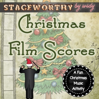 Christmas Film Scores A Holiday Music Mini-Unit & Game