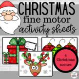 Christmas Fine Motor Activity Sheets