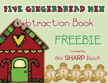 Christmas - Five Gingerbread Men Subtraction Book (FREEBIE)