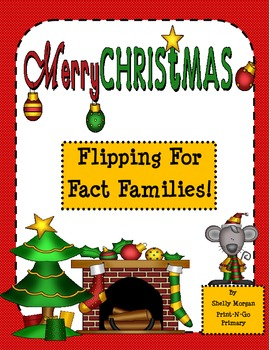 Christmas Flipping for Fact Families