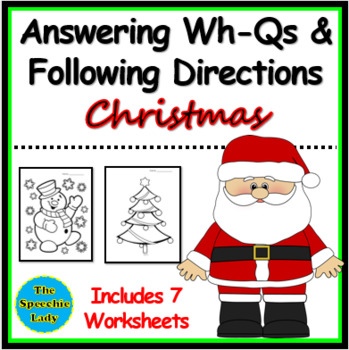 Christmas: Following 1-step directions & Answering Wh-questions