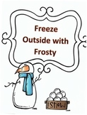 Christmas Activity Following Directions: Have Kids Freeze Outside with Frosty