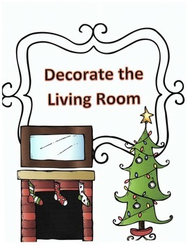 Christmas Activity Following Directions: Have Kids Decorate the Living Room