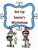 Christmas Activity Following Directions: Have Kids Set-Up Santa's Workshop