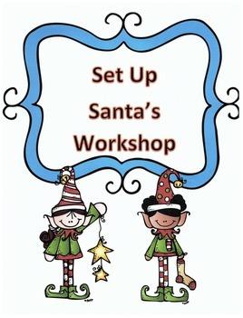 Christmas Activity Following Directions: Have Kids Set-Up Santa's Workshop