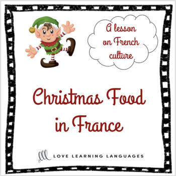 Christmas Food in France - A lesson on French culture - Distance Learning