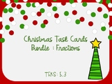 Christmas Fraction Task Cards BUNDLE (5.3L, 5.3H, 5.3K, 5.