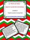 Christmas Freebie: 12 Point of View Improv Cards For Christmas (Grades 5-7)