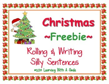 Christmas Freebie ~ Rolling & Writing Silly Sentences